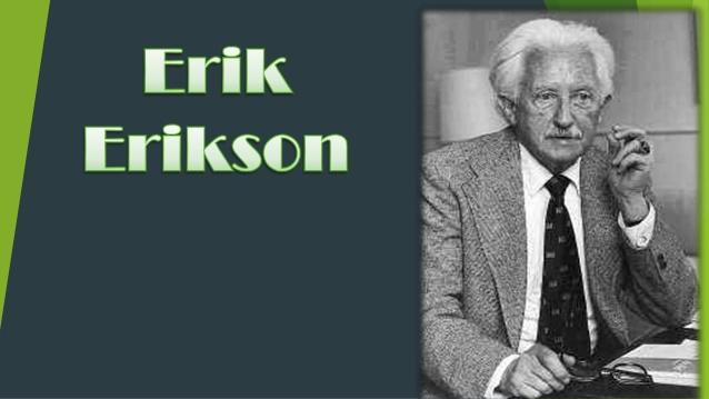 Citate sugestive după ErikErikson!