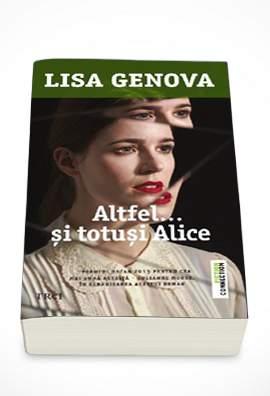 trei-Altfel...-si-totusi-Alice---Lisa-Genova.jpg