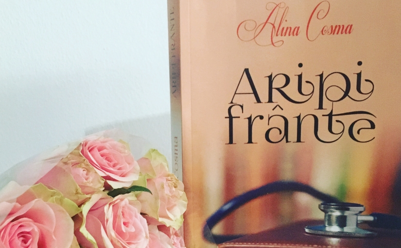 """Citind-o pe Alina Cosma. Cartea """"Aripifrânte""""!"""