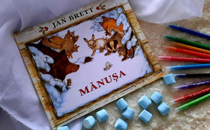 "Citind-o pe Jan Brett. Cartea ""Mănușa""!"