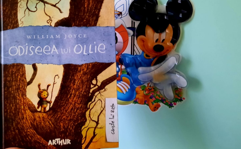 """Citindu-l pe William Joyce. Cartea """"Odiseea luiOllie!"""""""