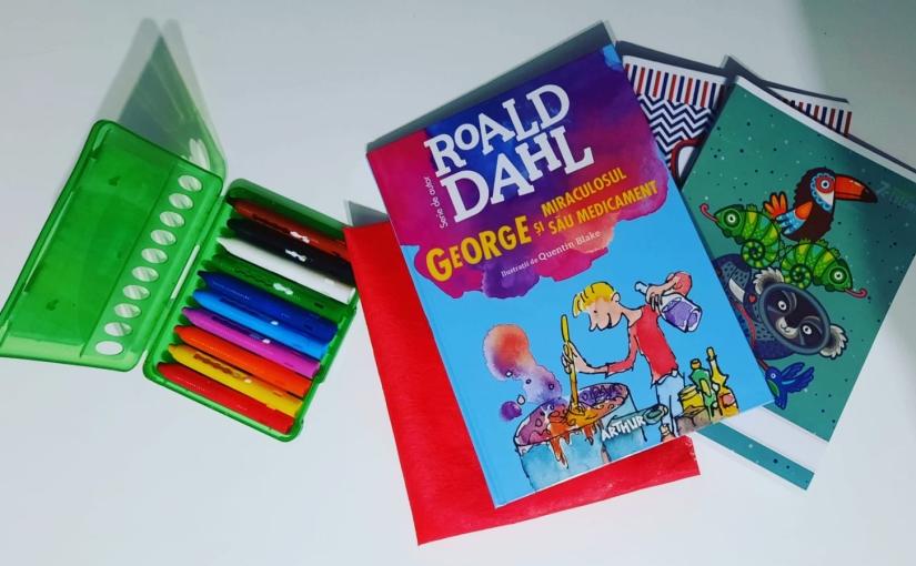 """Citindu-l pe Roald Dahl. Cartea """"George și miraculosul său medicament""""!"""