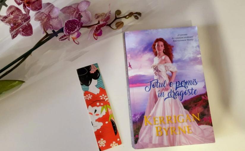 """Citind-o pe Kerrigan Byrne. Cartea """"Totul e permis în dragoste""""!"""