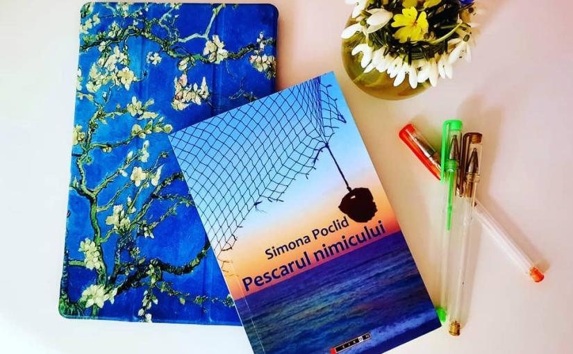 "Citind-o pe Simona Poclid. Cartea ""Pescarul nimicului!"""