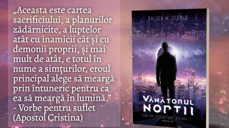 """Citind-o pe Raluca Sferle. Cartea """"Vânătorul nopțiiV-I""""!"""