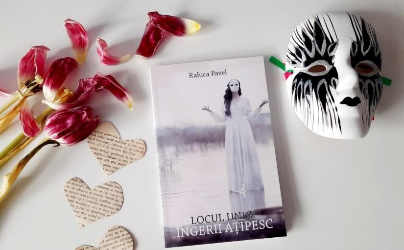 """Citind-o pe Raluca Pavel. Cartea """"Locul unde îngeriiațipesc""""!"""