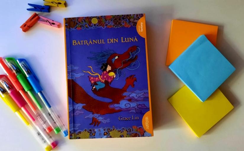 """Citind-o pe Grace Lin. Cartea """"Bătrânul dinLună""""!"""