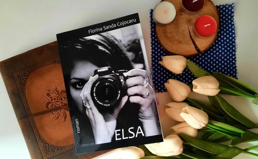 """Citind-o pe Florina Sandra Cojocaru. Cartea """"Elsa""""!"""