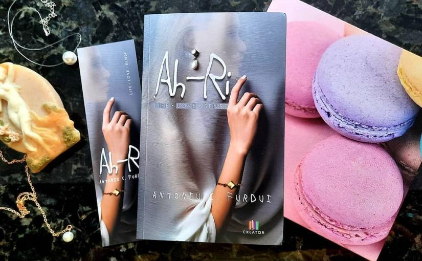 """Citindu-l pe Antoniu C. Furdui. Cartea """"Ah-Ri. Life LoveSense!"""""""