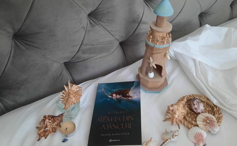 """Citind-o pe Natașa Alina Culea. Cartea """"Rusalka. Femeia din adâncuri!"""""""