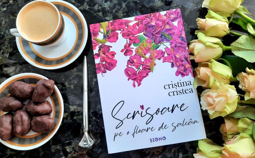 """Citind-o pe Cristina Cristea. Cartea """"Scrisoare pe o floare desalcâm"""""""