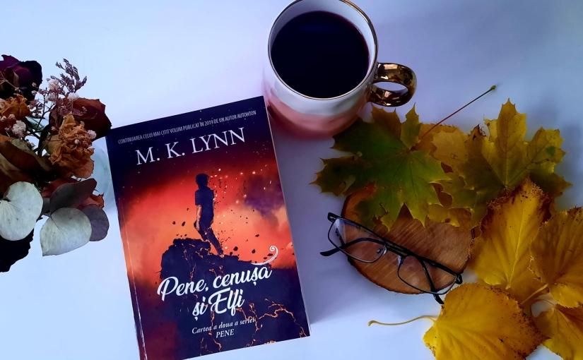 """Citind-o pe M. K. Lynn. Cartea """"Pene, cenușă șiElfi."""""""
