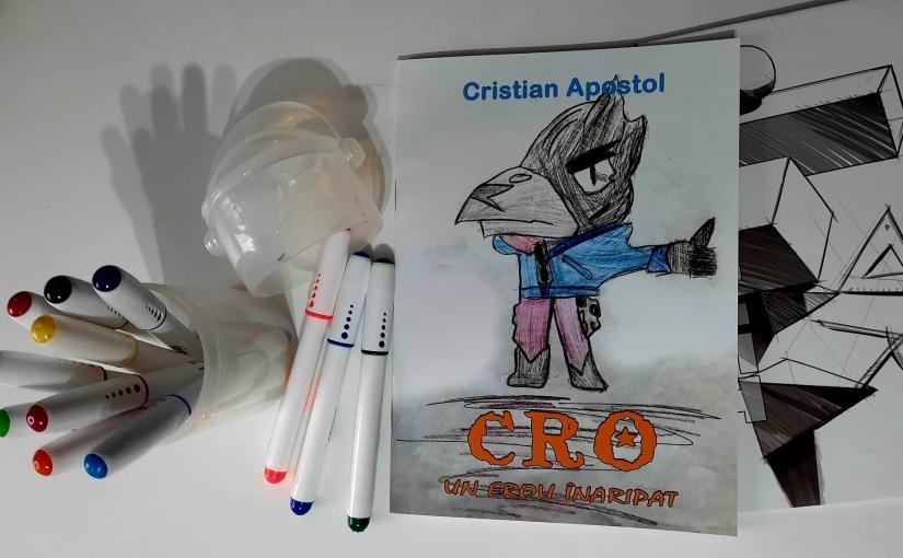 "Citindu-l pe Apostol Cristian. Cartea ""Cro, un erouînaripat"""