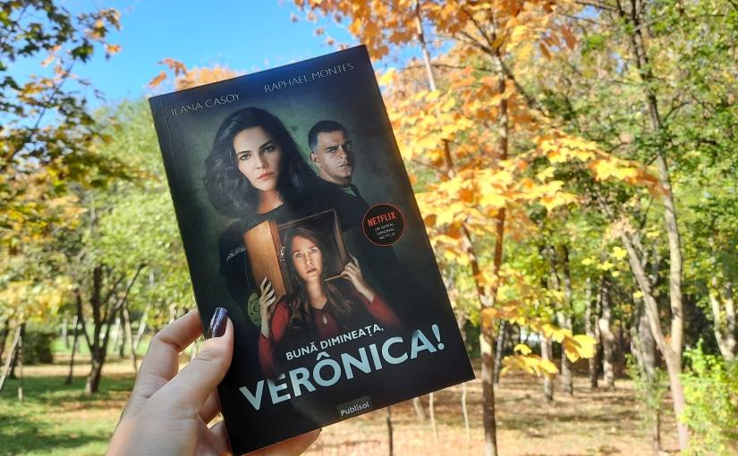 """Citindu-i pe Ilana Casoy și Raphael Montes. Cartea """"Bună dimineața, Verônica!"""""""